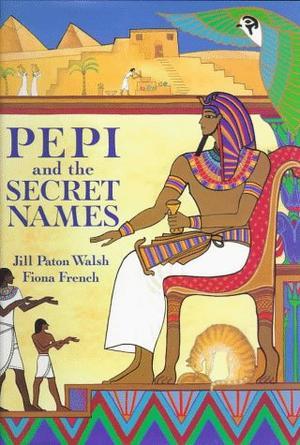 PEPI AND THE SECRET NAMES