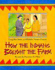HOW THE INDIANS BOUGHT THE FARM