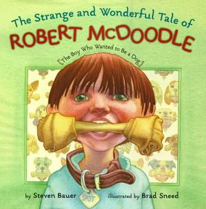 THE STRANGE AND WONDERFUL TALE OF ROBERT McDOODLE