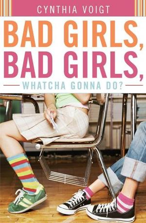 BAD GIRLS, BAD GIRLS, WHATCHA GONNA DO?