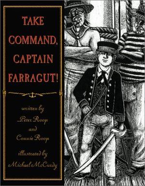 TAKE COMMAND, CAPTAIN FARRAGUT!