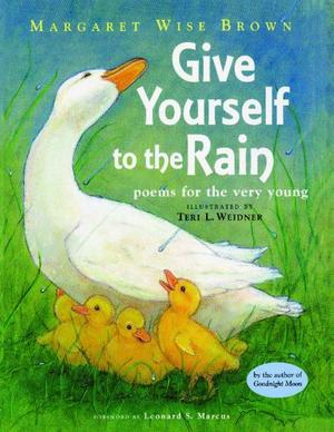 GIVE YOURSELF TO THE RAIN