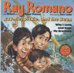RAYMIE, DICKIE, AND THE BEAN