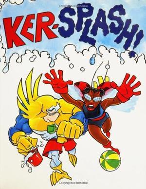 KER-SPLASH!