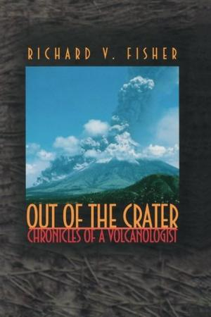 OUT OF THE CRATER: Chronicles of a Volcanologist
