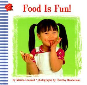 FOOD IS FUN!