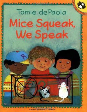 """""""MICE SQUEAK, WE SPEAK"""""""