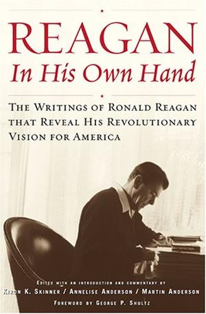 """""""REAGAN, IN HIS OWN HAND"""""""