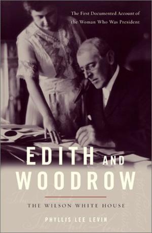EDITH AND WOODROW