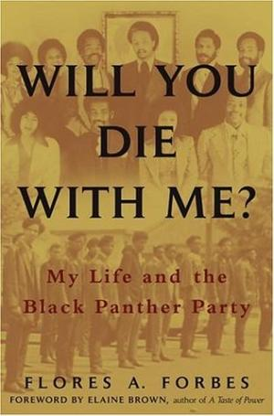 WILL YOU DIE WITH ME?