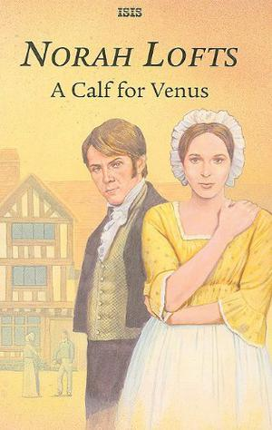 A CALF FOR VENUS