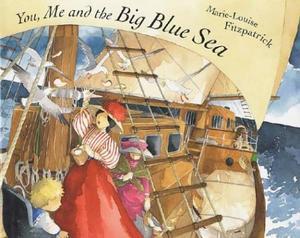 YOU, ME AND THE BIG BLUE SEA