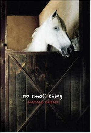 NO SMALL THING