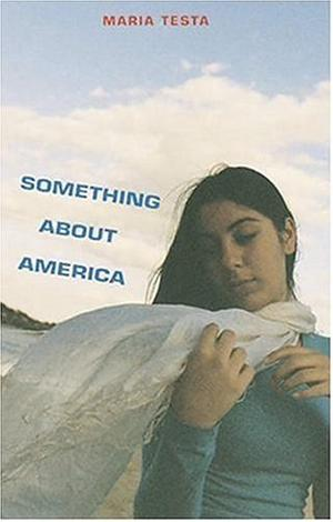 SOMETHING ABOUT AMERICA