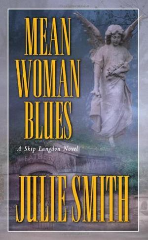 MEAN WOMAN BLUES