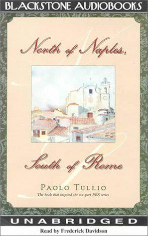 """""""NORTH OF NAPLES, SOUTH OF ROME"""""""
