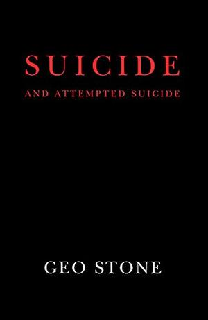 SUICIDE AND ATTEMPTED SUICIDE