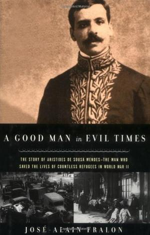 A GOOD MAN IN EVIL TIMES