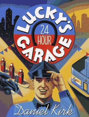 LUCKY'S 24-HOUR GARAGE