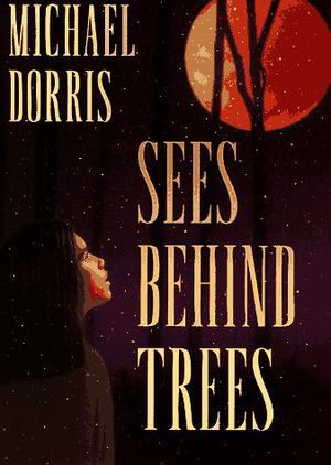 SEES BEHIND TREES