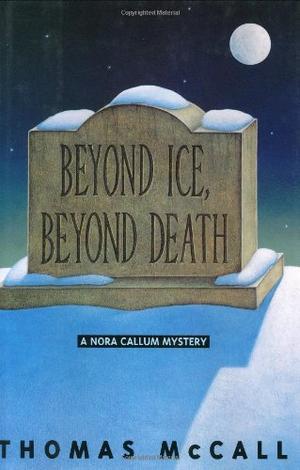 BEYOND ICE, BEYOND DEATH