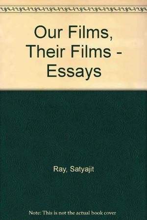 OUR FILMS, THEIR FILMS