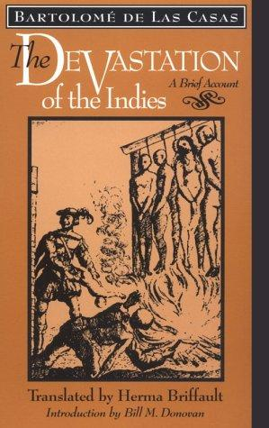THE DEVASTATION OF THE INDIES: A Brief Account