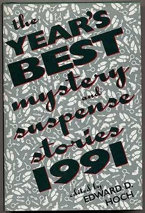 THE YEAR'S BEST MYSTERY AND SUSPENSE STORIES 1991