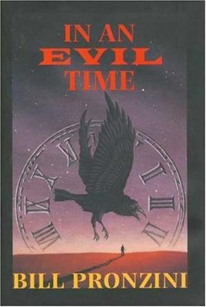 IN AN EVIL TIME