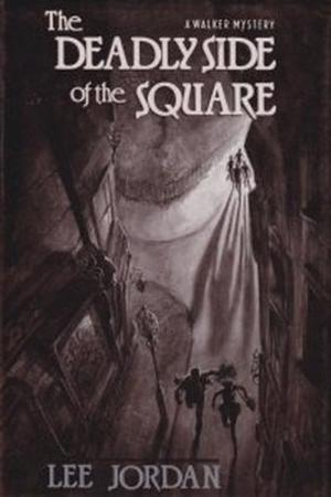 THE DEADLY SIDE OF THE SQUARE
