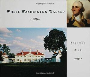 WHERE WASHINGTON WALKED