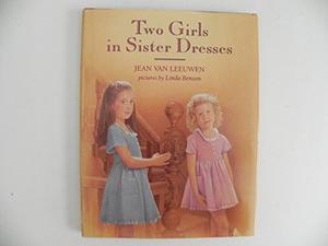TWO GIRLS IN SISTER DRESSES