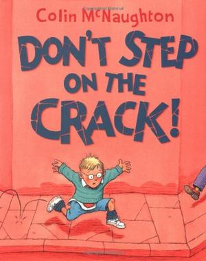 DON'T STEP ON THE CRACK!