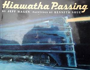 HIAWATHA PASSING