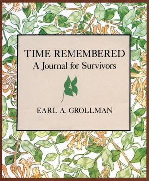 TIME REMEMBERED: A Journal for Survivors
