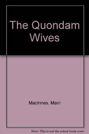 THE QUONDAM WIVES