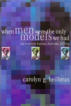 WHEN MEN WERE THE ONLY MODELS WE HAD