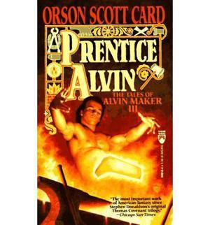 PRENTICE ALVIN: Vol. III of The Tales of Alvin Mak