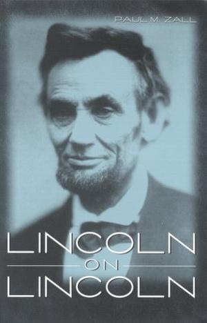 LINCOLN ON LINCOLN