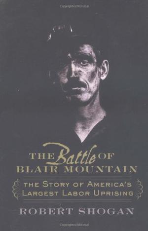THE BATTLE OF BLAIR MOUNTAIN