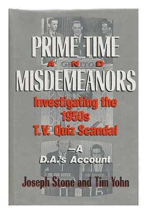PRIME TIME AND MISDEMEANORS