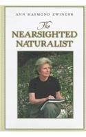 THE NEARSIGHTED NATURALIST