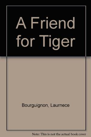 A FRIEND FOR TIGER