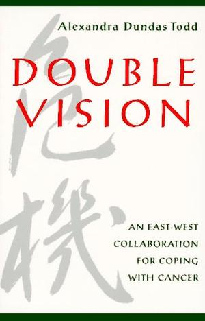 DOUBLE VISION: An East-West Collaboration for Coping with Cancer