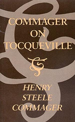 COMMAGER ON TOCQUEVILLE