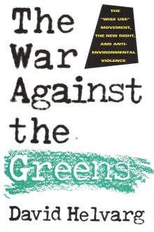 THE WAR AGAINST THE GREENS