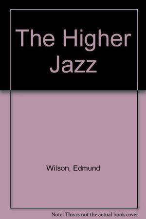 THE HIGHER JAZZ