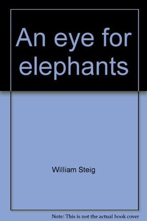 AN EYE FOR ELEPHANTS