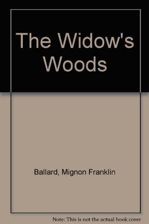 THE WIDOW'S WOODS