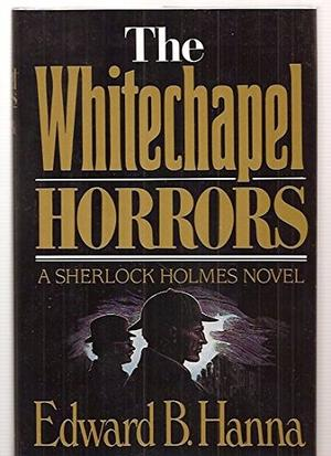 THE WHITECHAPEL HORRORS